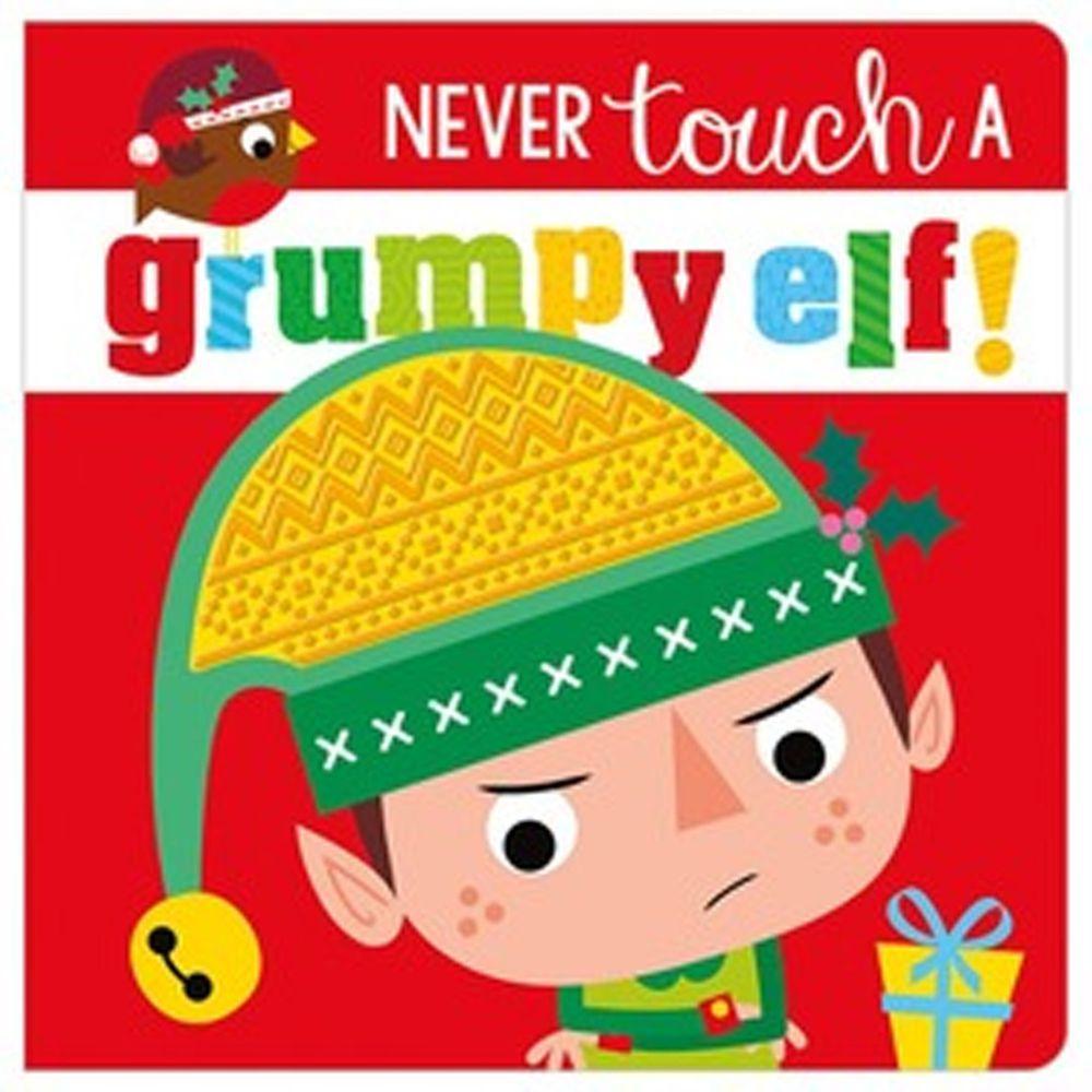 Never Touch a Grumpy Elf! 沒摸過的壞心情小精靈 (觸摸書)
