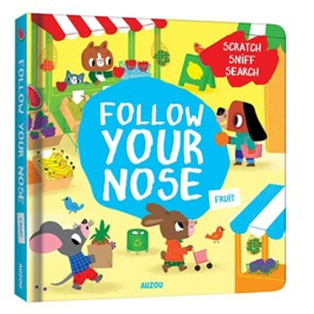 Follow Your Nose: Fruit 一起聞聞看:水果香味 (刮刮香味書)