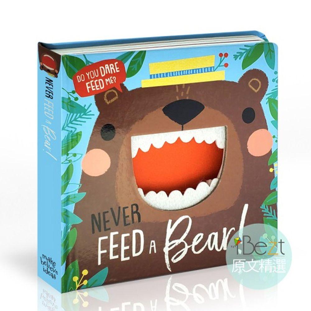 Never Feed a Bear