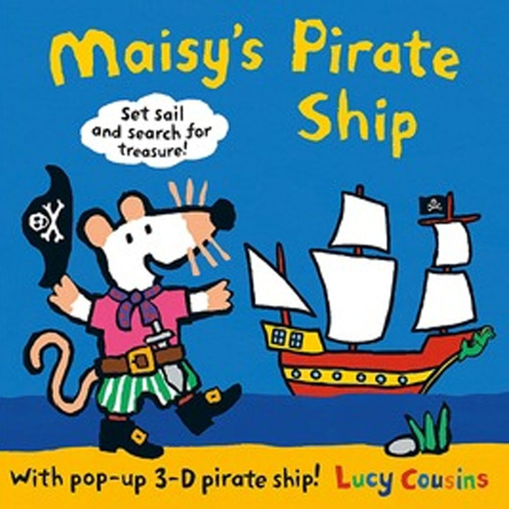 Maisy's Pirate Ship: A Pop-up-and-Play Book 小鼠波波的海盜船(立體遊戲書)