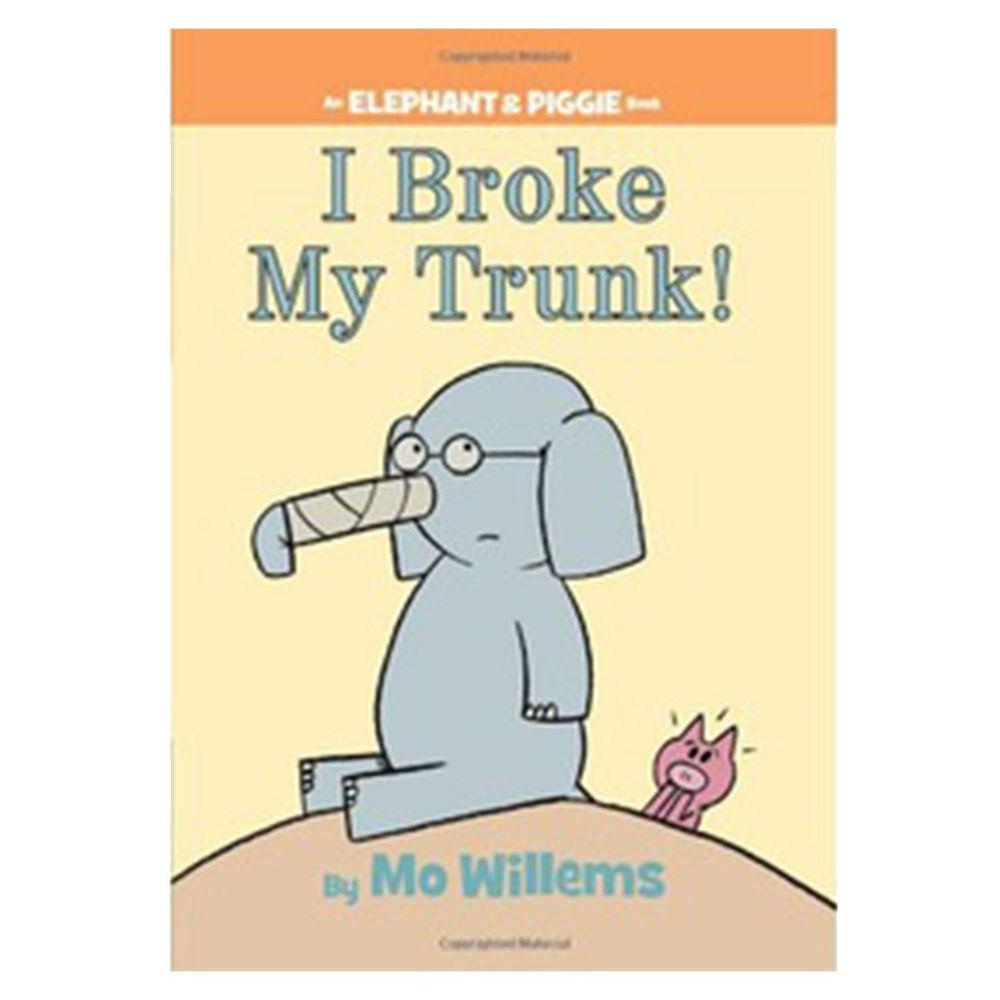 【得獎】I Broke My Trunk! (An Elephant and Piggie Book) 我把鼻子弄斷了