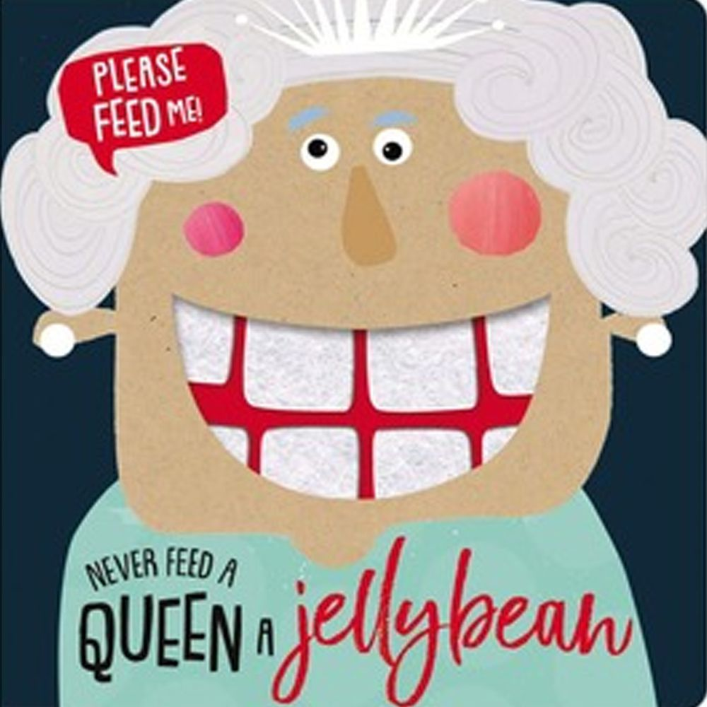Never Feed a Queen a Jellybean 千萬別餵女王雷根糖(觸摸書)