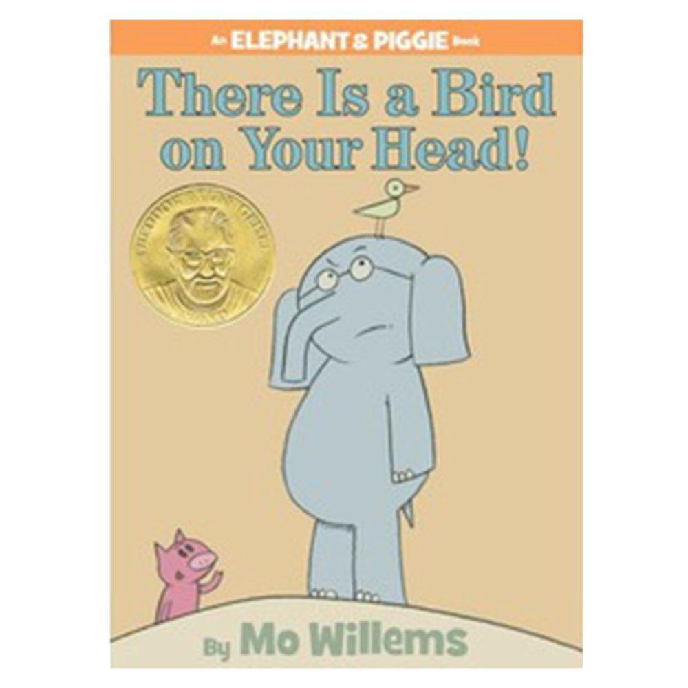 【得獎】There Is a Bird On Your Head! (An Elephant and Piggie Book) 有隻鳥在你頭上!