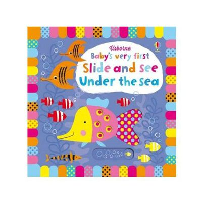 Baby's Very First Slide and See Under the Sea (Baby's Very First Books) 寶寶的第一本遊戲操作書:海洋世界