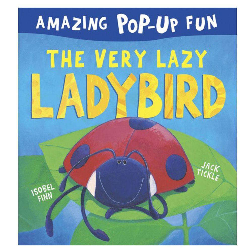 The Amazing Pop-up fun - The very lazy ladybird