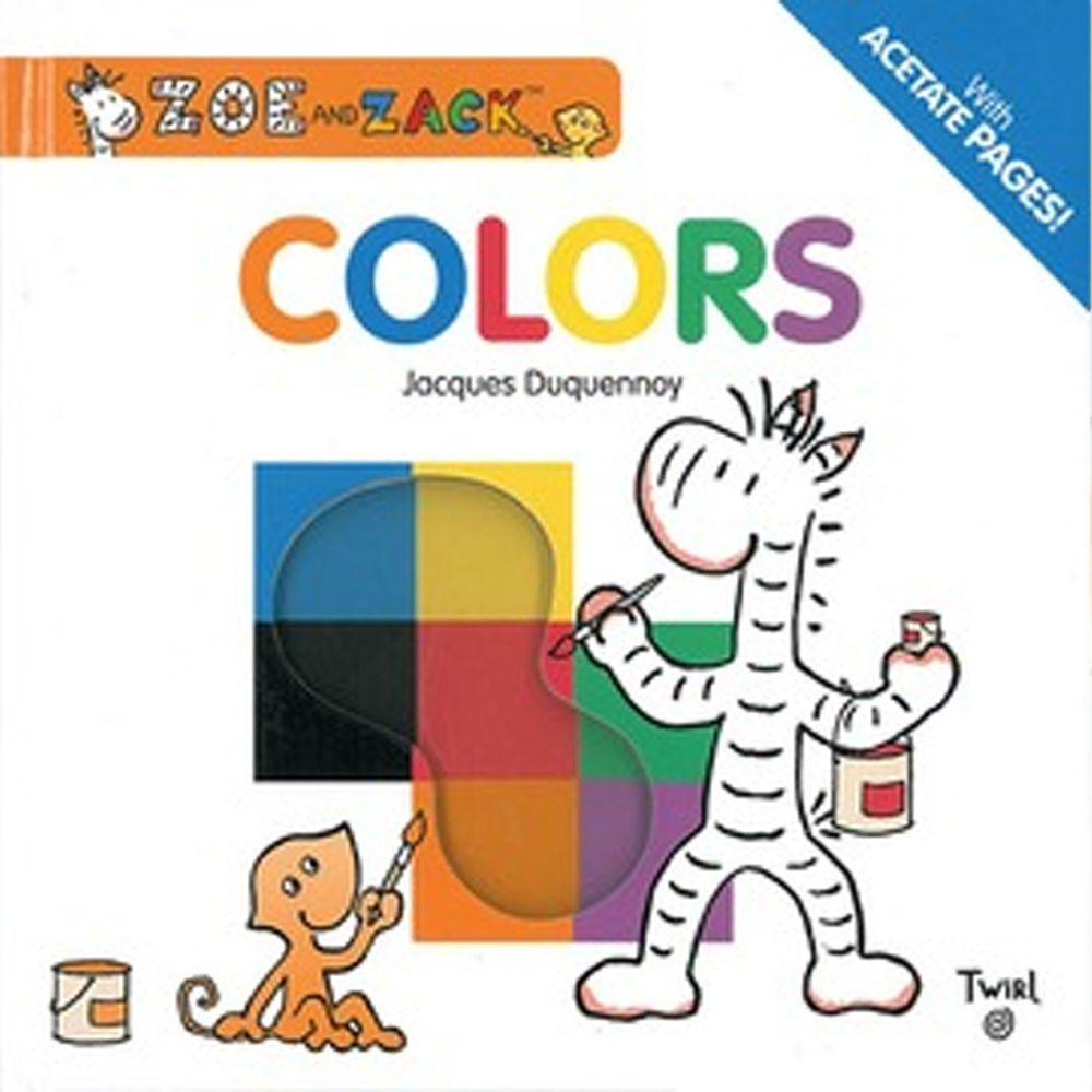Zoe and Zack: Color 柔伊與扎克:一起玩顏色